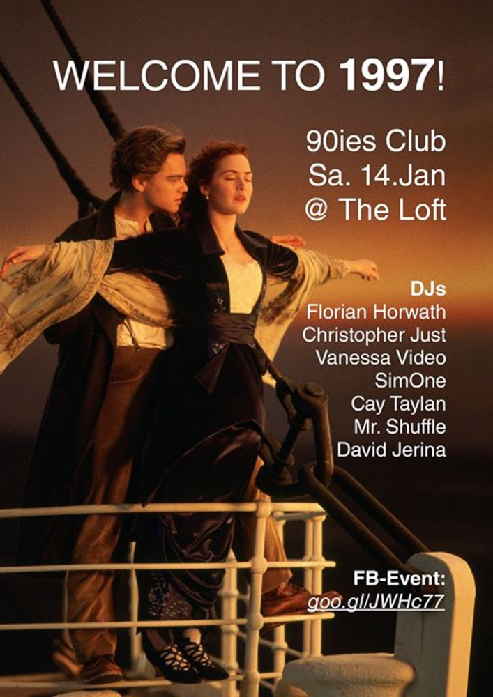 90ies Club: Welcome to 1997! am 14.01.2017 @ The Loft
