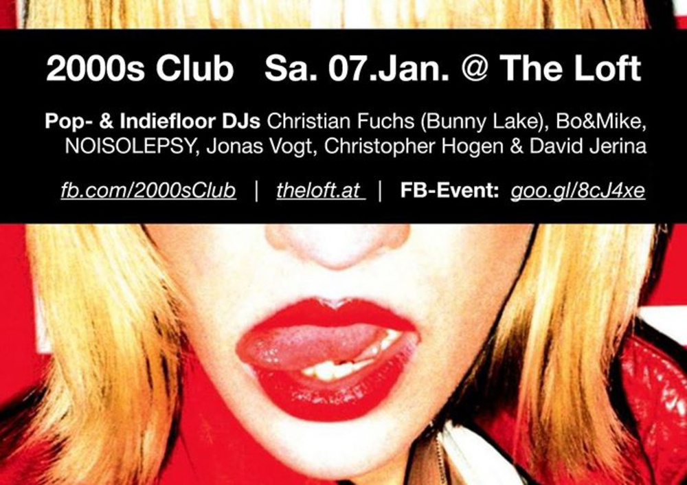 2000s Club: Remember 2007? am 07.01.2017 @ The Loft
