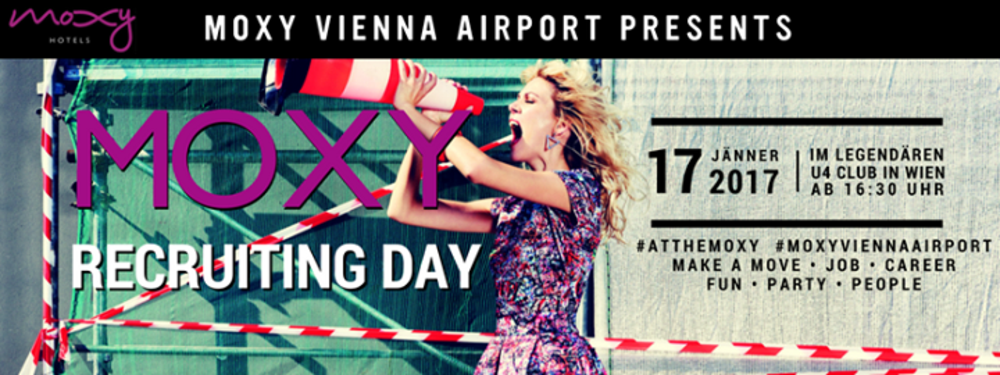 MOXY Recruiting Day am 17.01.2017 @ U4