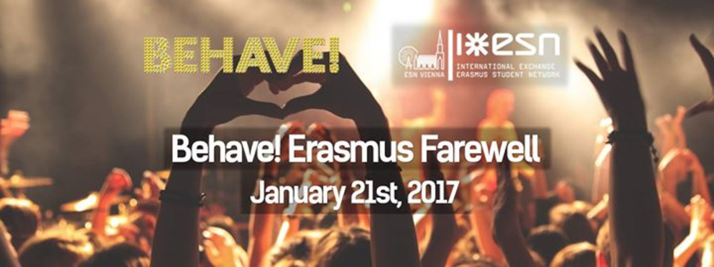 Behave! Erasmus Farewell am 21.01.2017 @ U4