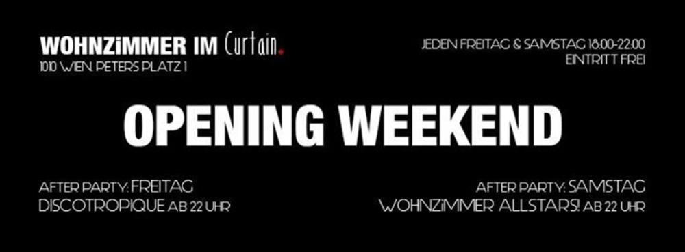 Wohnzimmer Opening Weekend Am 20012017 Curtain