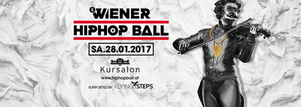 2. Wiener HipHop Ball supported by Flying Steps | Kursalon Wien + After Hour am 28.01.2017 @ Kursalon
