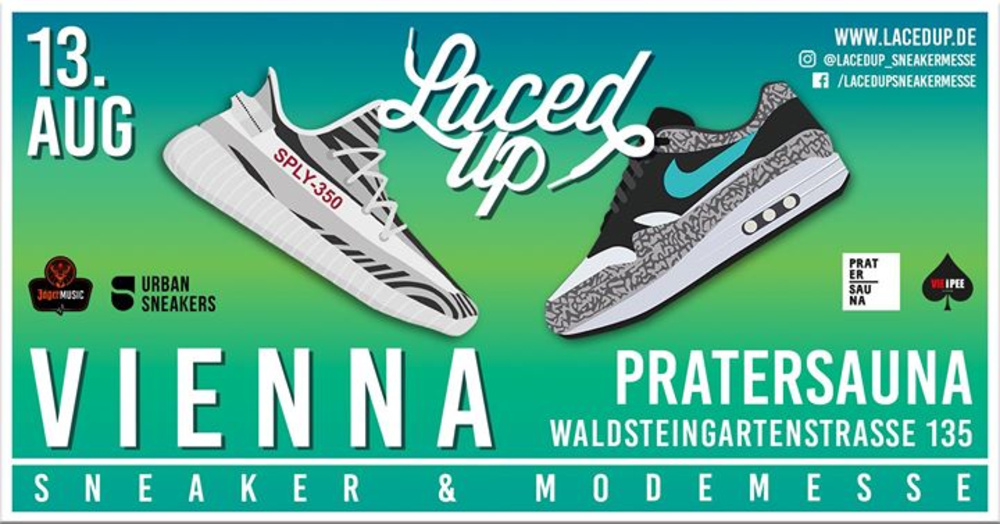 Laced Up Sneaker & Modemesse Vienna am 13.08.2017 @ Pratersauna + VIE I PEE