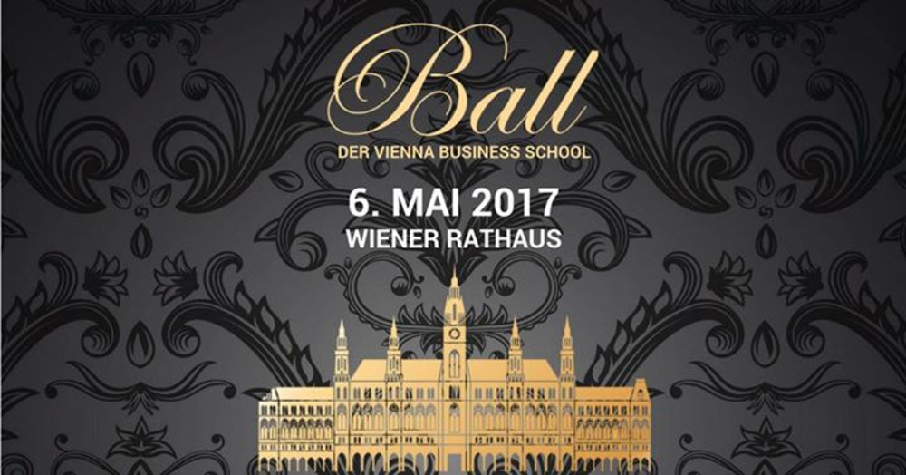 Ball der Vienna Business School 2017 am 06.05.2017 @ Rathaus