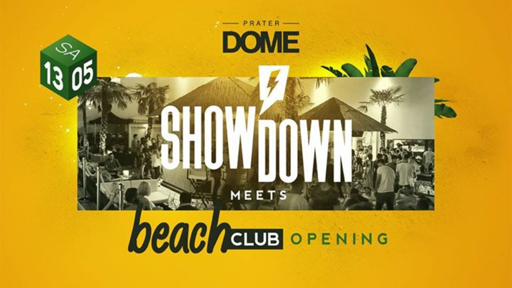Showdown meets Beach Club Opening am 13.05.2017 @ Prater Dome