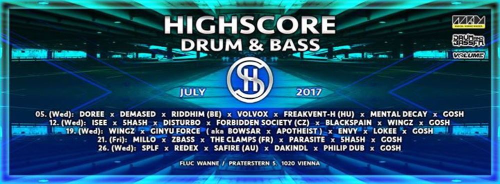 Highscore x D&B x Summer '17 am 19.07.2017 @ Fluc Wanne