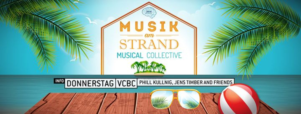 Musik am Strand by Musical Collective  am 20.07.2017 @ Vienna City Beach Club