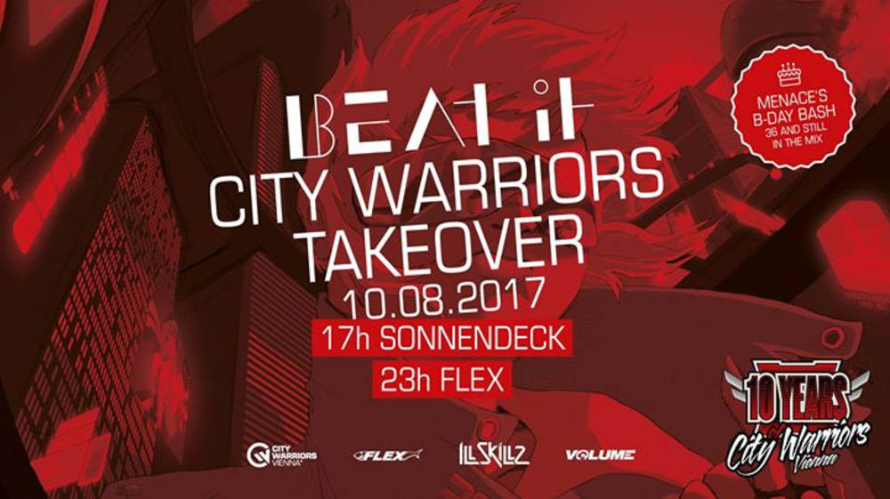 Beat It - City Warriors Takeover am 10.08.2017 @ Flex