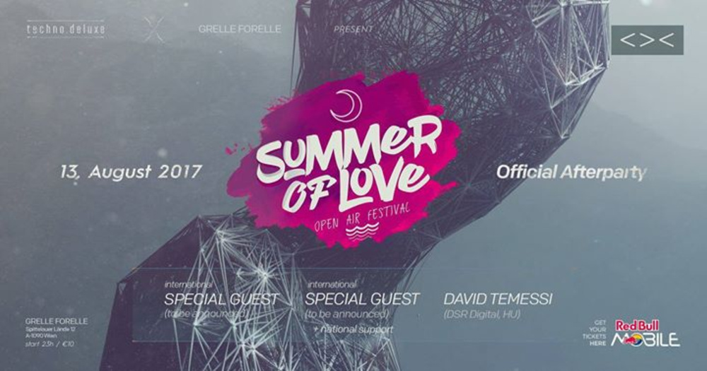 Summer of Love - Open Air Festival Afterparty by Techno.Deluxe am 13.08.2017 @ Grelle Forelle