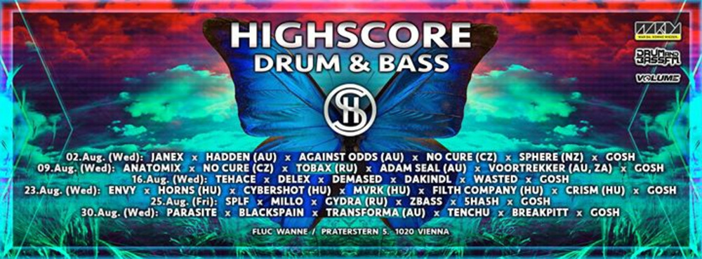 Highscore x D&B x Summer '17 am 09.08.2017 @ Fluc Wanne