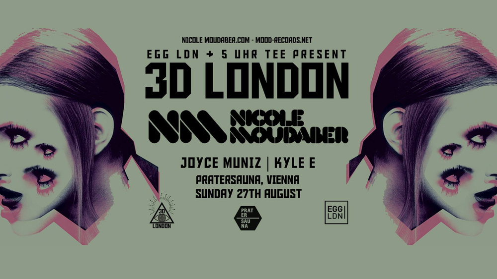 5 Uhr Tee & Egg London pres. Nicole Moudaber & Joyce Muniz am 27.08.2017 @ Pratersauna