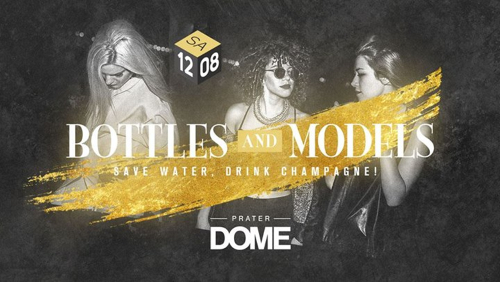 Bottles & Models am 12.08.2017 @ Prater Dome