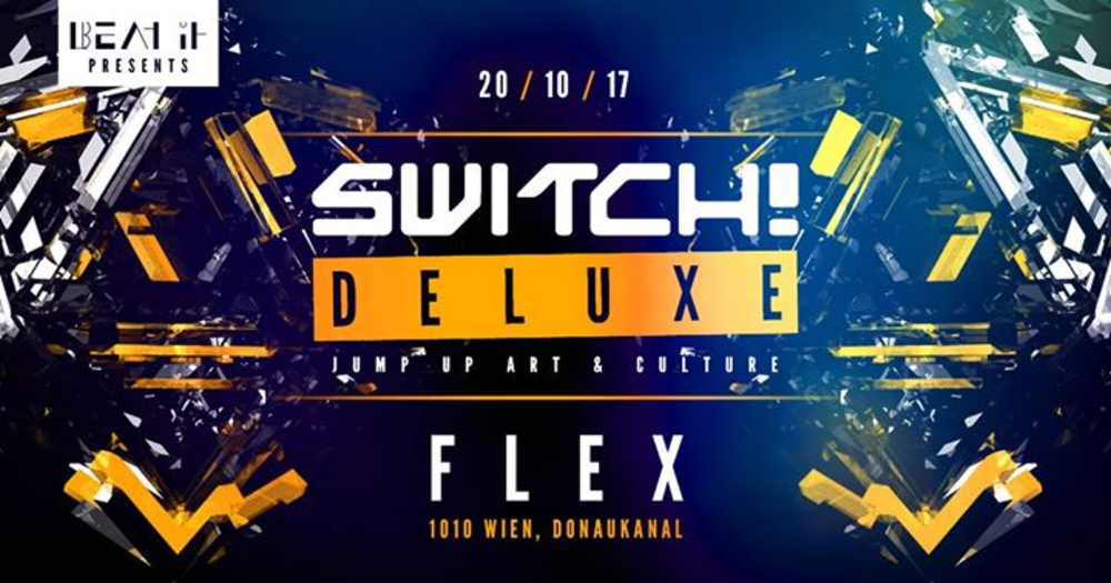 Switch! Deluxe am 20.10.2017 @ Flex