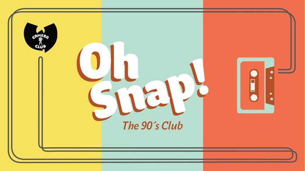 OH SNAP! The 90`s Club - Hip Hop Special am 10.11.2017 @ Camera Club