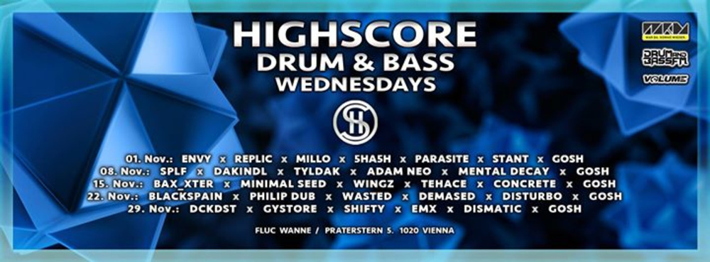 Highscore x Drum&Bass am 08.11.2017 @ Fluc Wanne
