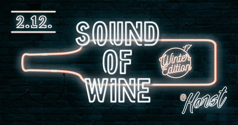 Sound of Wine Winter Edition '17 am 02.12.2017 @ Horst