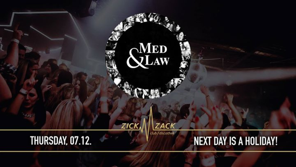 Med & Law - am 07.12.2017 @ Zick Zack