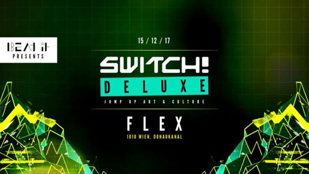 Switch! Deluxe am 15.12.2017 @ Flex