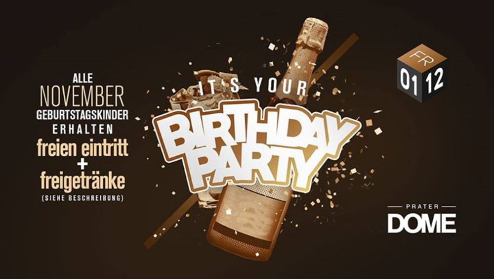 Birthday PARTY November am 01.12.2017 @ Praterdome