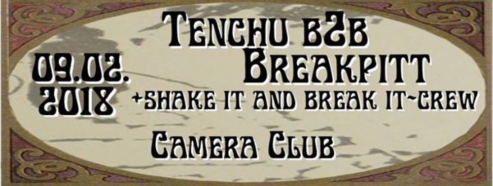 Shake it and Break it am 09.02.2018 @ Camera Club