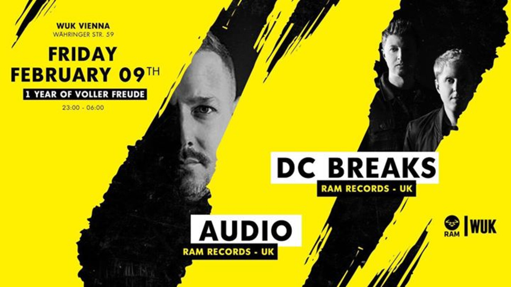 Voller Freude pres.: Audio & DC Breaks [Ram Records] am 09.02.2018 @ Wuk