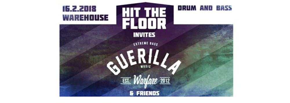 Hit the Floor invites GWM & Friends am 16.02.2018 @ Warehouse