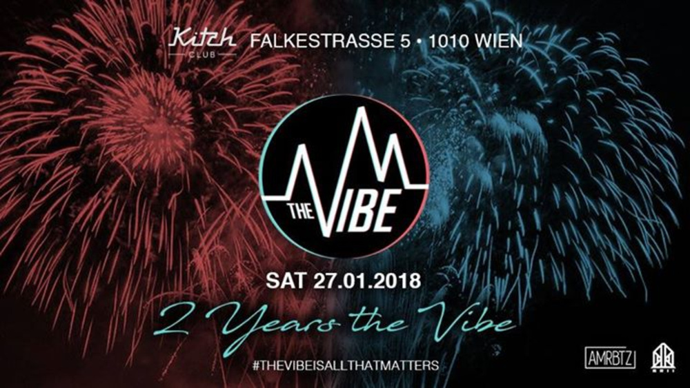 The VIBE - 27.01.2018 am 27.01.2018 @ Kitch Club