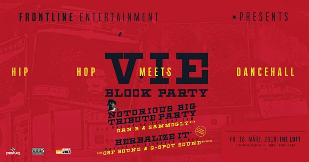 VIE Block Party | Hip Hop meets Dancehall am 16.03.2018 @ The Loft
