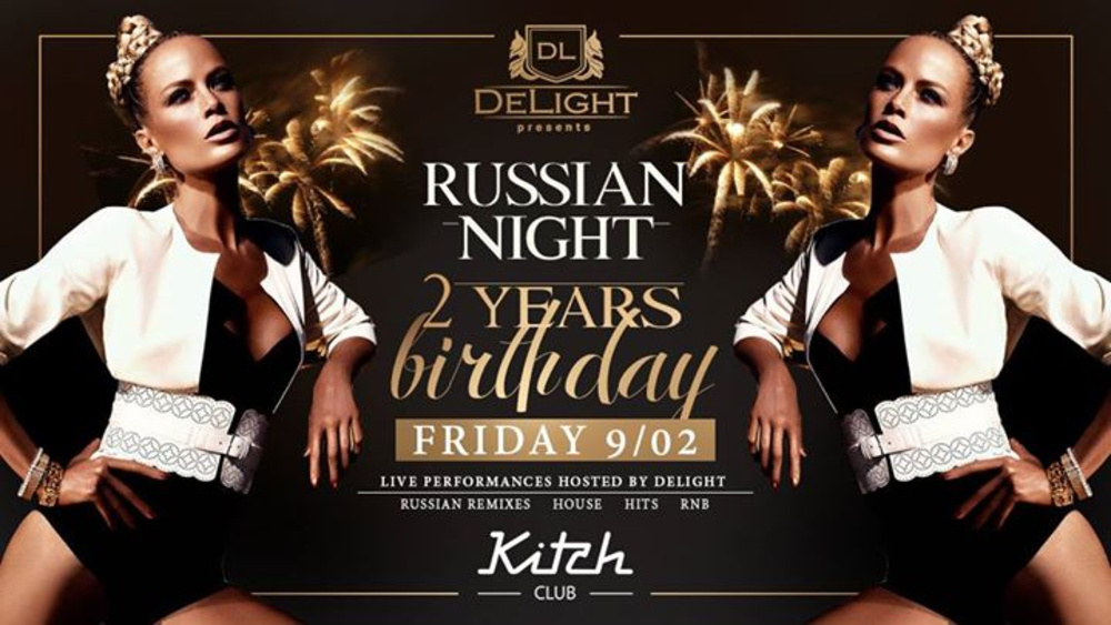 DeLight Russian Night/ Birthday Party am 09.02.2018 @ Kitch Club