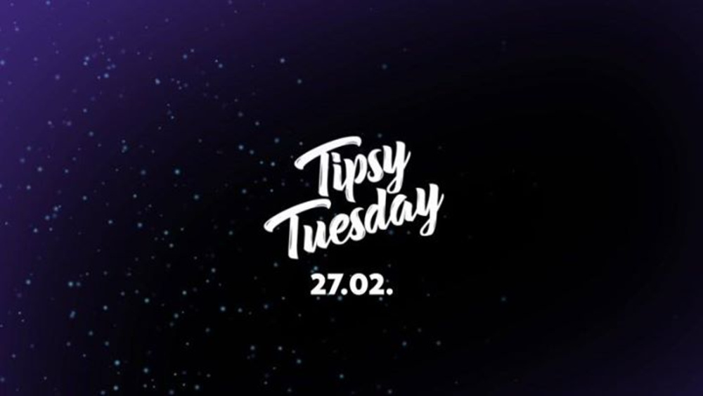 Tipsy Tuesday am 27.02.2018 @ Club Schwarzenberg