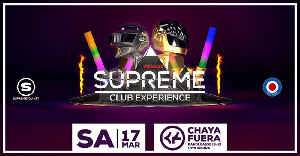 SUPREME - One More Time! am 17.03.2018 @ Chaya Fuera