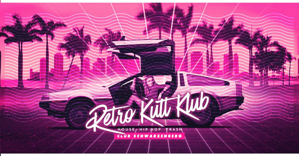 RETRO - Welcome To Miami ♡ 90IES Love am 26.04.2018 @ Club Schwarzenberg