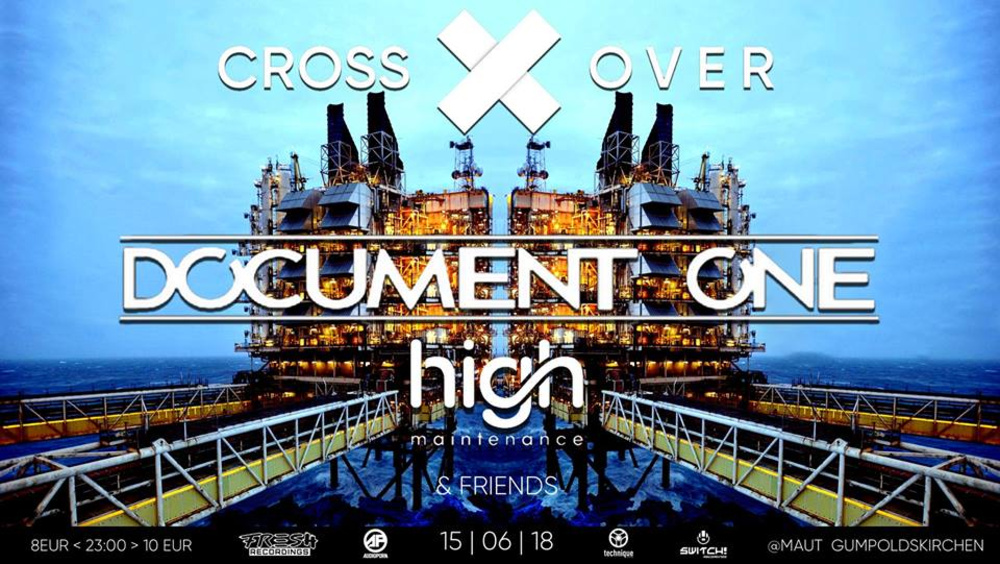 Crossover pres. Document One am 15.06.2018 @ Maut Gumpoldskirchen