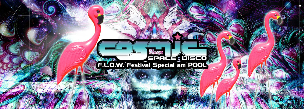COSMIC Pool Party - FLOW Festival Special mit Avalon am 23.06.2018 @ Pratersauna