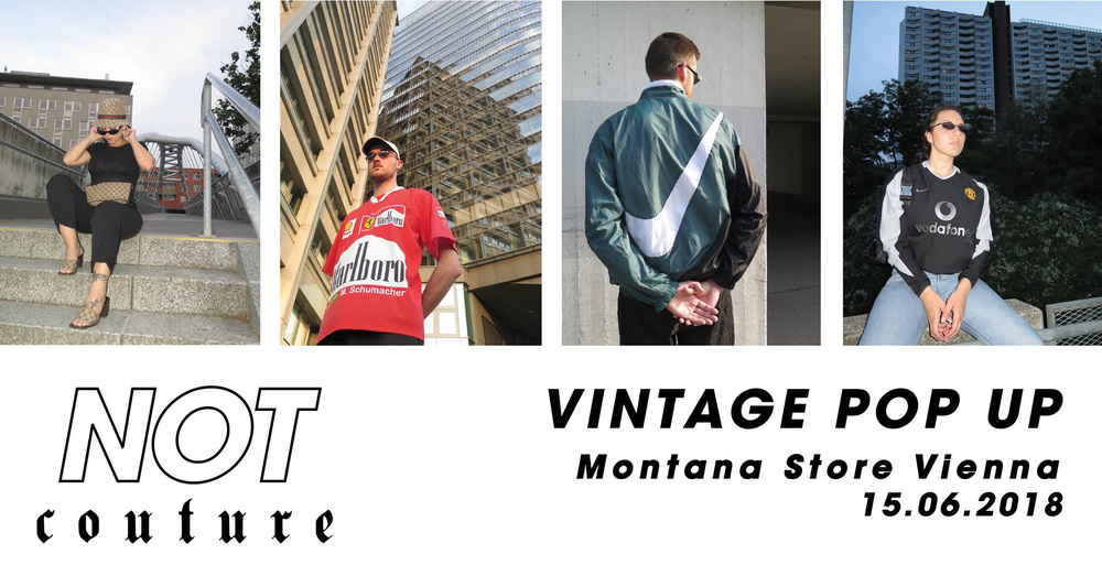Vintage Pop Up by Not Couture am 15.06.2018 @ Montana Store