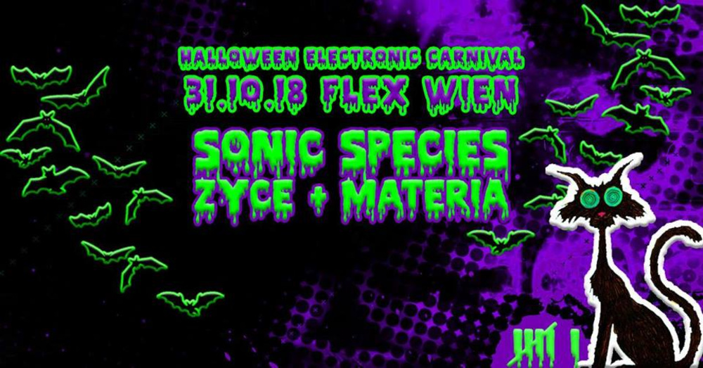 Halloween Electronic Carnival mit Sonic Species, ZYCE, Materia am 31.10.2018 @ Flex