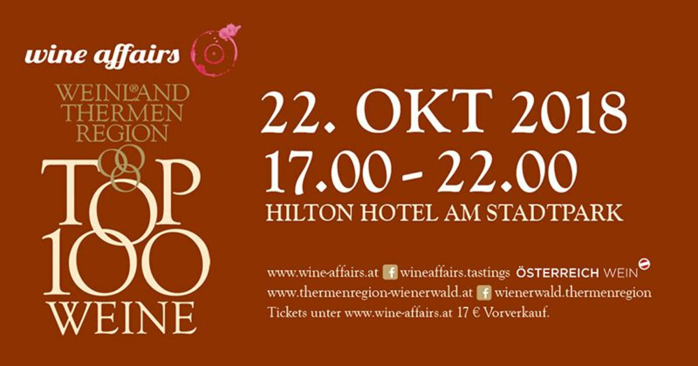 Wine Affairs & Top100 (Thermenregion) im großen Ballsaal @Hilton am 22.10.2018 @ Hilton Vienna