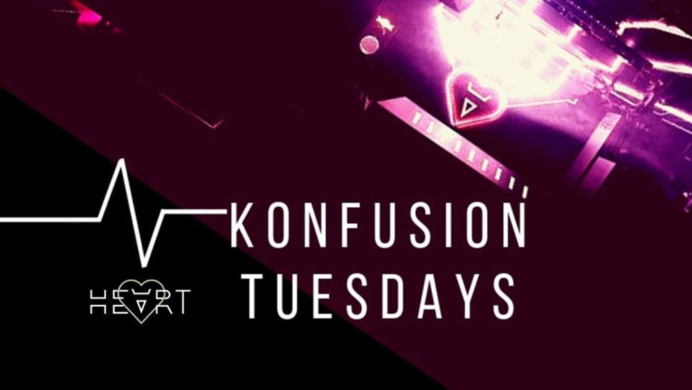 Konfusion Tuesdays am 12.02.2019 @ Heart Club
