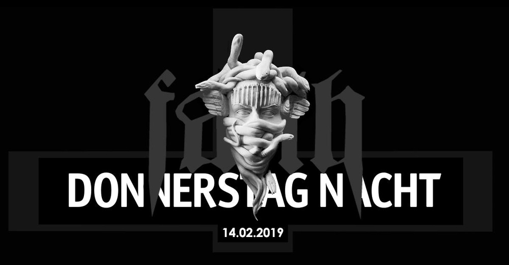 Donnerstag Nacht x Faith am 14.02.2019 @ Sass Club