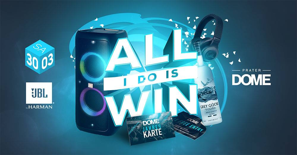 All i do is WIN by JBL am 30.03.2019 @ Praterdome