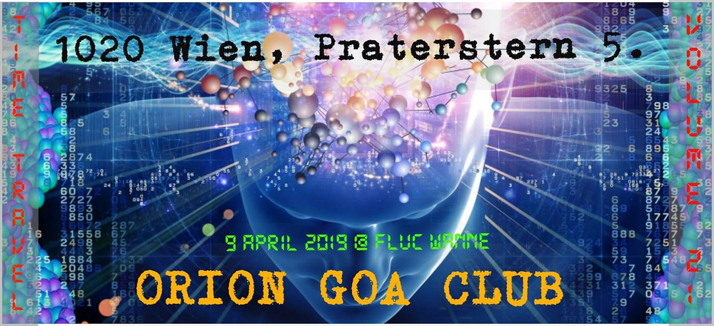 Orion Goa Club - April 2019 am 16.04.2019 @ Fluc + Fluc Wanne