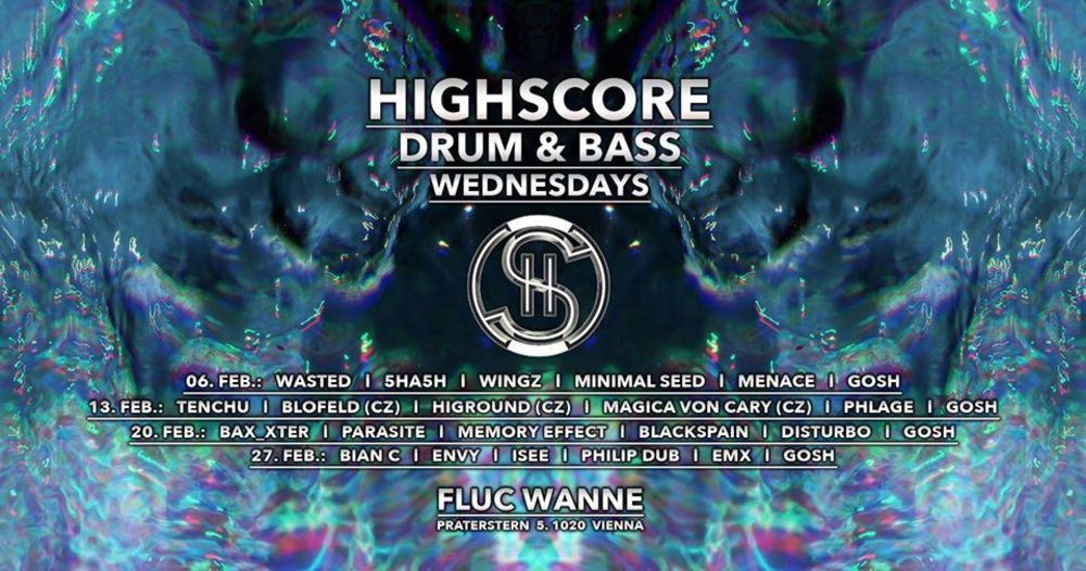 Highscore x Drum&Bass am 17.04.2019 @ Fluc + Fluc Wanne