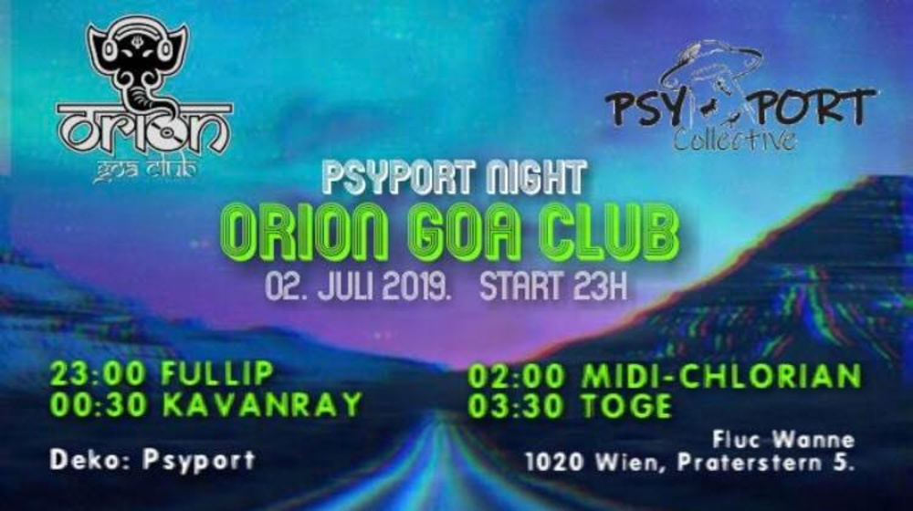 Orion Goa Club - PsyPort Night am 02.07.2019 @ Fluc Wanne