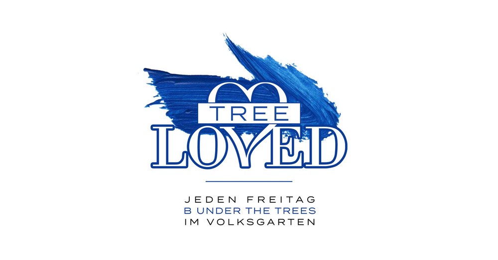 Tree Loved | Freitags bei B under the trees am 16.08.2019 @ Volksgarten