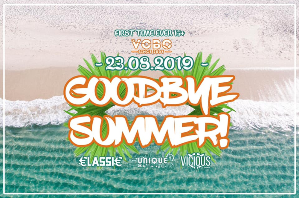 GOODBYE SUMMER | 23.08. | VCBC | FIRST TIME EVER 16+ am 23.08.2019 @ Vienna City Beach Club