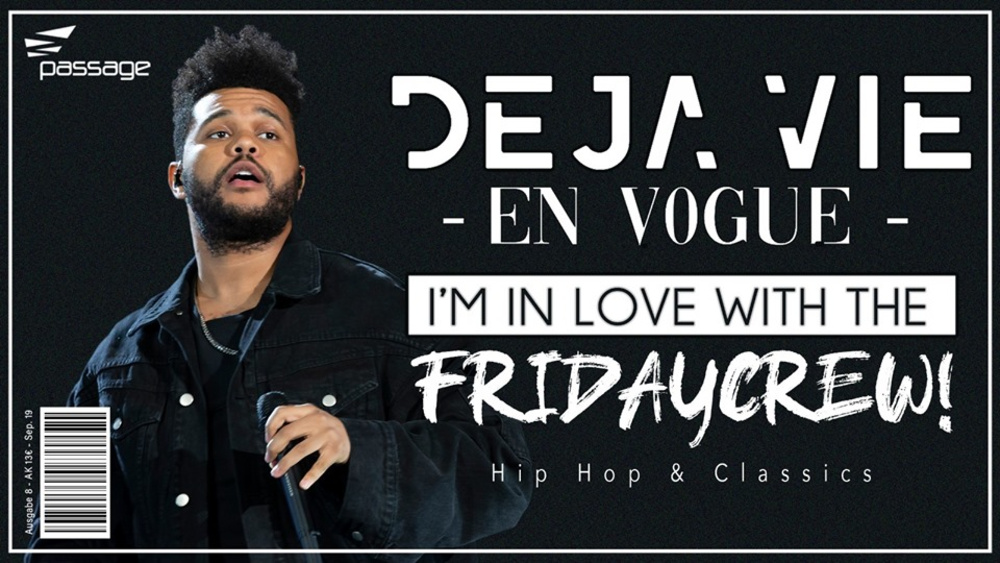 DEJA VIE | I'm in love with the FRIDAYCREW am 04.10.2019 @ Babenberger Passage
